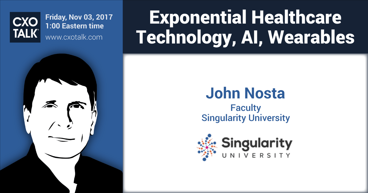 Exponential Healthcare: Technology, AI, Wearables